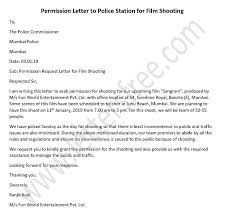 Permission Letter Sample Permission Letter To Police Station For Film Shooting