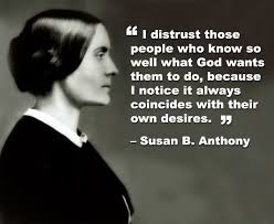 Womens Rights Quotes Gorgeous Susan B Anthony On Not Trusting Leadership Women Making The World