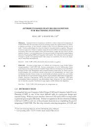 Design Features To Facilitate Machining Pdf Attribute Based Feature Recognition For Machining Features