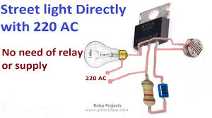 Do Led Lights Need A Relay Street Light Automatic On Off Directly With 220v Ac No Need Of Any Relay