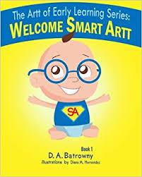 Welcome <b>Smart</b> Artt (The Artt of <b>Early Learning</b> Series) (Volume 1 ...