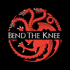 <b>Bend the Knee</b>