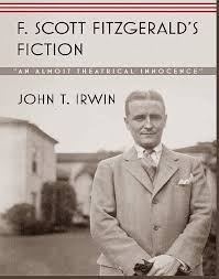 weirdland f scott fitzgerald s fiction and self creation ldquofitzgerald s work has always deeply moved me rdquo writes john t irwin author of f scott fitzgerald s fiction an almost theatrical innocence 2014