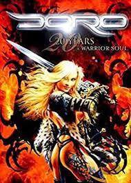 <b>Doro</b>: <b>Warrior</b> Soul - 20th Anniversary DVD 2010 Region 1 NTSC ...