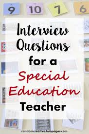 Sample Interview Score Sheet Unique Interview Questions For A Special Ed Teacher ToughNickel