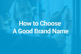 <b>Top Brand</b> Names & How To Find A Good <b>Name</b> For Your <b>Brand</b>