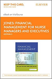 Access Financial Management Financial Management For Nurse Managers And Executives Elsevier