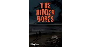 The Hidden Bones by Hilary Dunn