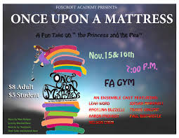 once upon a mattress poster. Foxcroft Academy Will Be Presenting The Musical Comedy Once Upon A Mattress, Broadway Show Adapted From Hans Christian Anderson Fairy Tale Mattress Poster