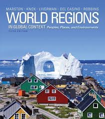 9780321821058 - World Regions in Global Context: Peoples, Places, and  Environments (5th Edition) by Sallie A.; Knox, Paul L.; Liverman, Diana M.;  Del Casino Jr., Vincent; Robbins, Paul F Marston