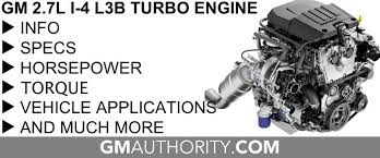 GM 2.7L L3B I-4 Turbo Engine Info, Specs, Wiki | GM Authority