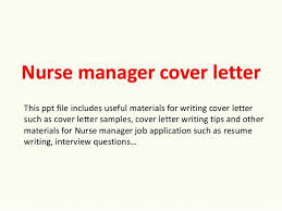 Sample Cover Letter For A Manager Position Nurse Manager Cover