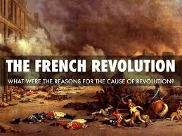 the causes of french revolution french revolution why