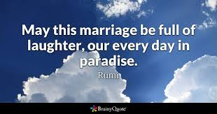 Marriage Quotes Awesome May This Marriage Be Full Of Laughter Our Every Day In Paradise