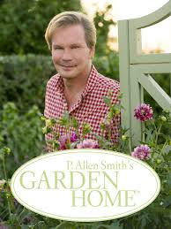 watch p allen smith s garden home episodes on syndicated season 17 2018 tv guide