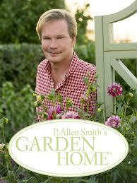 watch p allen smith s garden home season 16 episode 14 best of travel 2017 tv guide