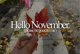 november please be good to me