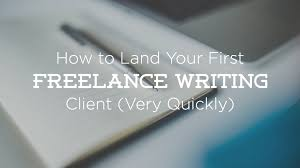 steps to become a lance writer and get your first client how to land lance writing client