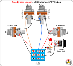 true bypass looper led dpdt switch wiring diagram effects true bypass looper led dpdt switch wiring diagram