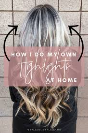 How I Do My Own Highlights