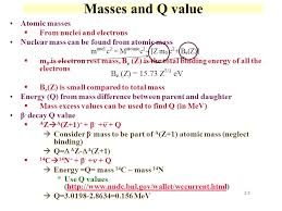 m and q value atomic m from nuclei and electrons