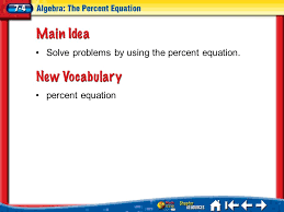 solve problems by using the percent equation