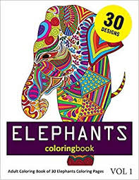 Amazoncom Elephants Coloring Book 30 Coloring Pages Of Elephant