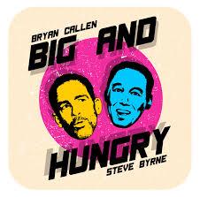 Big & Hungry
