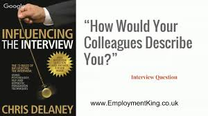 interview question and answer what would your colleagues say interview question and answer 03 what would your colleagues say about you