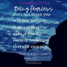 The Definition Of Fearless Quotes Clea Mclemore