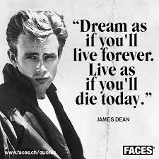 Dream As If You Ll Live Forever James Dean Quote Best Of Inspirational Quote Ba James Dean Dream As If You'll Live Forever