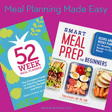 Week Meal Plans Meal Planning Made Easy Jessica Levinson Ms Rdn Cdn