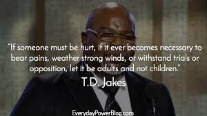 40 TD Jakes Quotes About Destiny And Success Everyday Power Amazing Td Jakes Quotes On Life