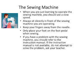 Guidelines For Using A Sewing Machine