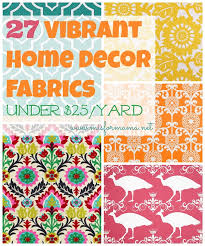 Small Picture 27 Vibrant Home Decor Fabrics for Under 25yard M is for Mama