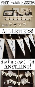 FREE Printable Letter Banners at Shanty-2-Chic.com! Print a banner