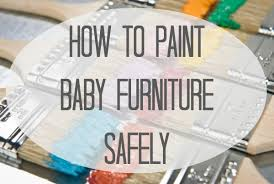 painted baby furniture. 2013 Lullaby Paints How To Paint Baby Furniture Painted I