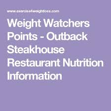 weight watchers points outback steakhouse restaurant nutrition information recipes outback steakhouse ww points and restaurants