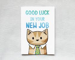 Good Luck In Your New Job Greetings Card