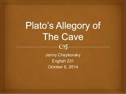 plato s allegory of the cave plato s allegory of the cave jenny chaykovsky english 231 6