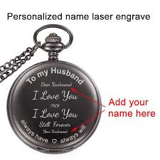 to my husband i love you birthday gift from wife anniversary gifts for men personalized your name laser end pocket watch diamond watches watches