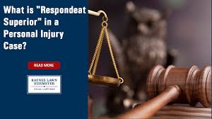 """What is """"Respondeat Superior"""" in a Personal Injury Case?"""