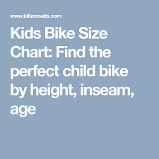 Kids Bike Size Chart Find The Perfect Child Bike By Height