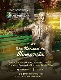 12 de abril – Dia Nacional do Humorista – Câmara Municipal de Maranguape