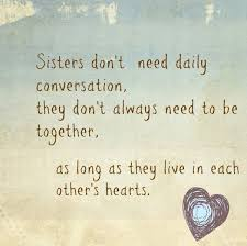 Sister Sisters Sister Quotes Sister Friends Sister Poems