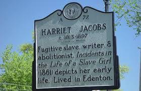 born in edenton north carolina harriet jacobs has the honor of born in edenton north carolina harriet jacobs has the honor of being the first african american w to write a slave narrative in america