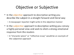 week  3 objective or subjective bull in the objective approach to descriptive writing