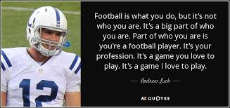 Football Motivational Quotes Delectable TOP 48 QUOTES BY ANDREW LUCK AZ Quotes