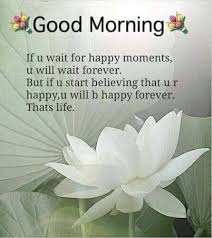 Good Morning Inspirational Quotes About Life Best Of Pin By Shoba Lal On Wall Posts Pinterest Inspirational
