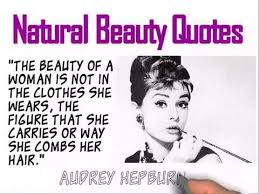Natural Beauty Girl Quotes Best Of Natural Beauty Quotes By Audrey Hepburn YouTube